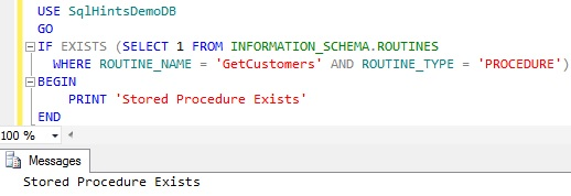 Check Stored Procedure Existence using INFORMATION_SCHEMA.ROUTINES