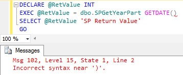 EXEC Stored Procedure Incorrect syntax near ')' | SqlHints com