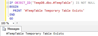 How to Check if Temporary Table exists in Sql Server