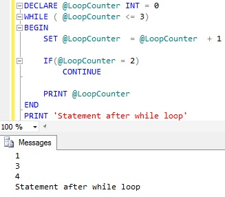WHILE Loop Continue Statement Sql Server
