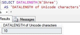 Sql DATALENGTH of Unicode Character Constant expression