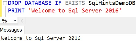 DROP DATABASE IF EXISTS Sql 2016