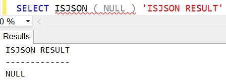 ISJSON NULL OutPut